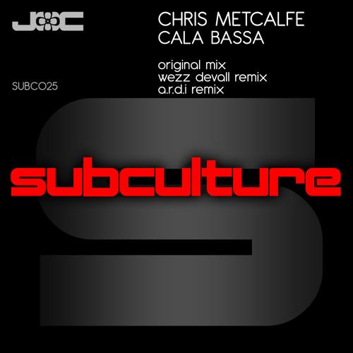 Chris Metcalfe - Cala Bassa (Subculture/Armada)
