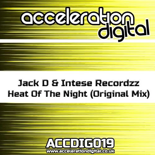 Jack D & Intense Recordzz - Heat Of The Night (Original Mix) *OUT NOW!*