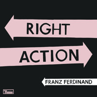 Franz Ferdinand Right Action Artwork