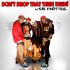 Don't Drop That Thun Thun!