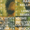 Death Grips - Klink//CultureShock [.rar Kelly & Lemz Remix] [[FREE WAV DOWNLOAD]]