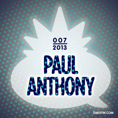 OMGITM Supermix 07 2013 - Paul Anthony
