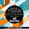 Tiësto Ft. Nari & Milani, Delayers - Move To The Rhythm (Lucky Dice Remix)