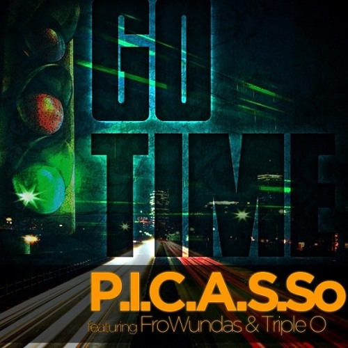 Picasso - Go Time (feat. Fro Wundas & Triple O)