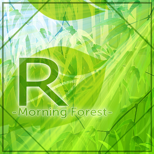 R -Morning Forest-