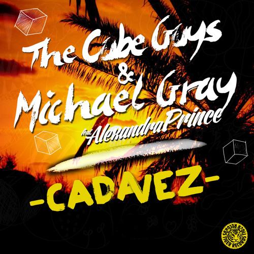The Cube Guys & Michael Gray feat. Alexandra Prince - Cada Vez (Michael Gray  Mix)