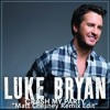 Luke Bryan - Crash My Party (Matt Chesney Remix Edit)