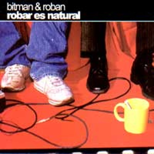 BITMAN & ROBAN '06 Recreo 9 15 Am'