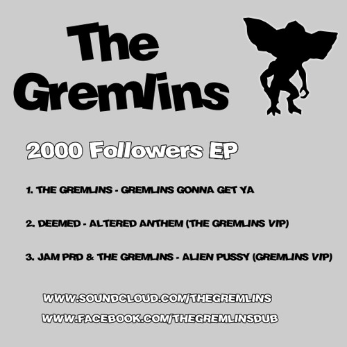 THE GREMLINS 2000 FOLLOWERS & LIKES EP PART 1