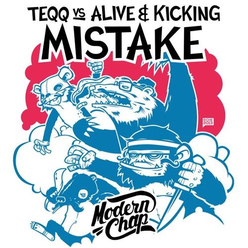 Teqq vs. Alive&Kicking - Mistake