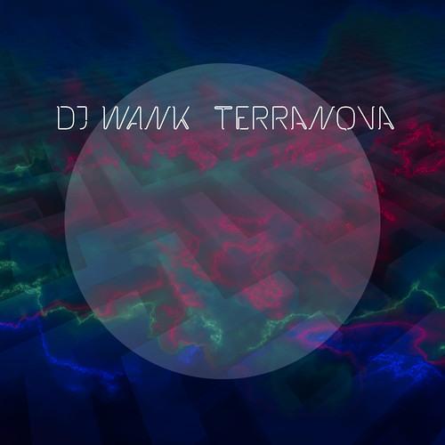 Dj Wank - Terranova