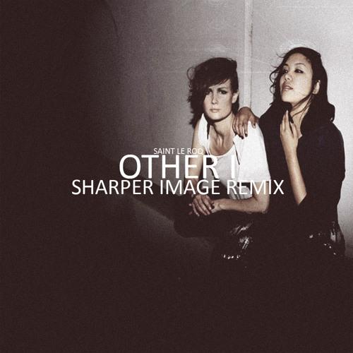 Other I (Sharper Image Remix)