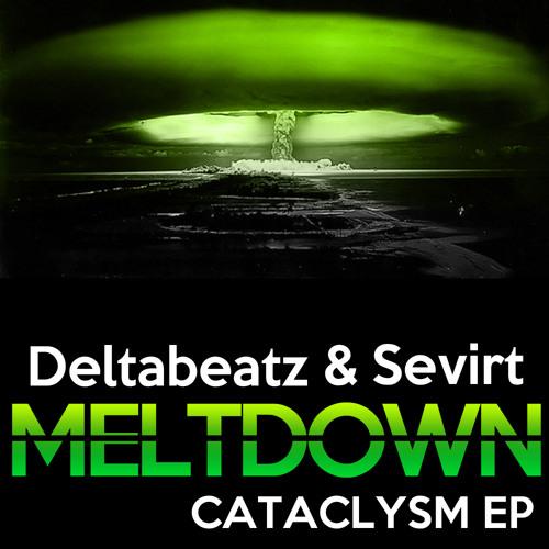 Deltabeatz & Sevirt - Meltdown (Original Mix)