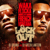 Waka Flocka, French Montana & XXTRAKT - Weed And Drinks Gets You Higher (Vayne Mashleg)