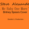 Britney Spears - Hit Me Baby One More Time. Cover by Steve Alexander