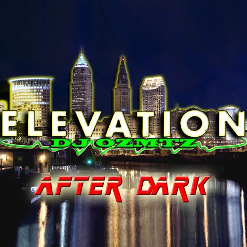 ELEVATION 011 - SPECIAL 'After Dark' EDITION