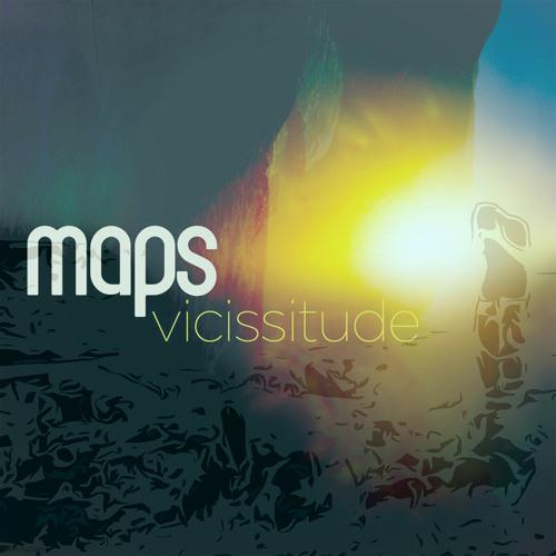 Maps-Vicissitude (John Rushton Mix)