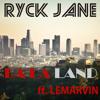 LA LA LAND  Ft. LeMarvin (single from California Raisins Mixtape)