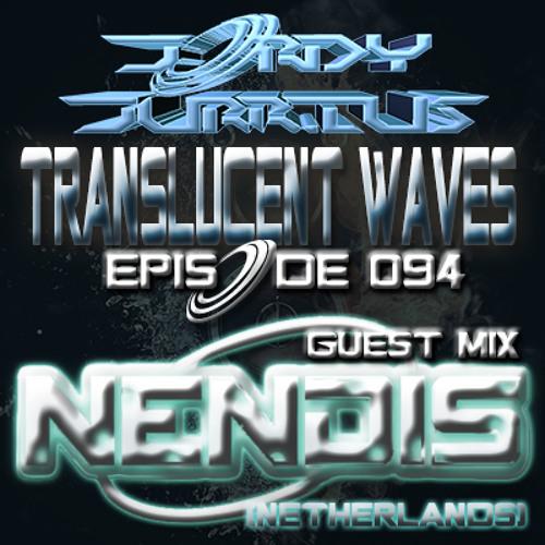 Jordy Jurrius - Translucent Waves Episode 094 (incl. guest mix Nendis)