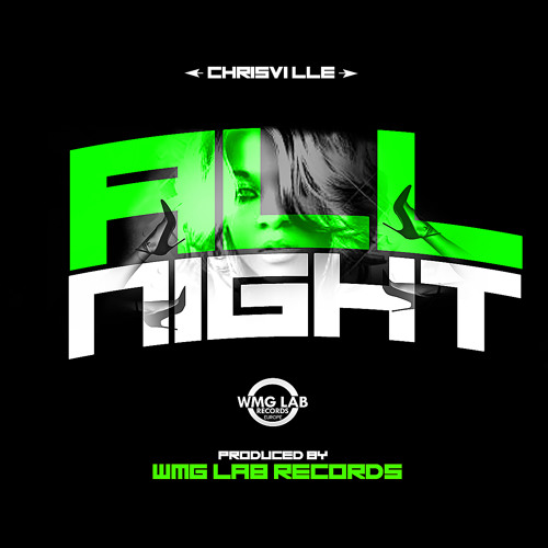 """ChrisVille - """"All Night"""" (Preview)"""