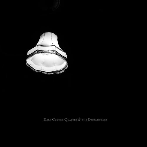 Dale Cooper Quartet & The Dictaphones - Lampyre Bonne Chère