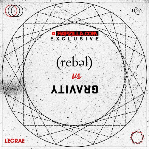 Lecrae - Rebel vs. Gravity [Rapzilla.com Exclusive]