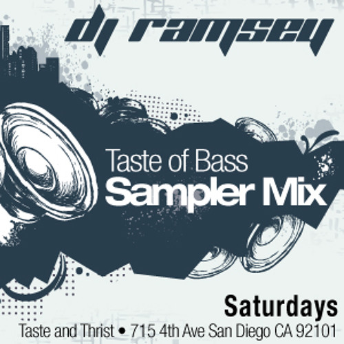 DJ Ramsey :: Taste Of Bass Sampler :: 2 Hour Mix