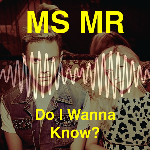 Arctic Monkeys - Do I Wanna Know? (MS MR Cover)