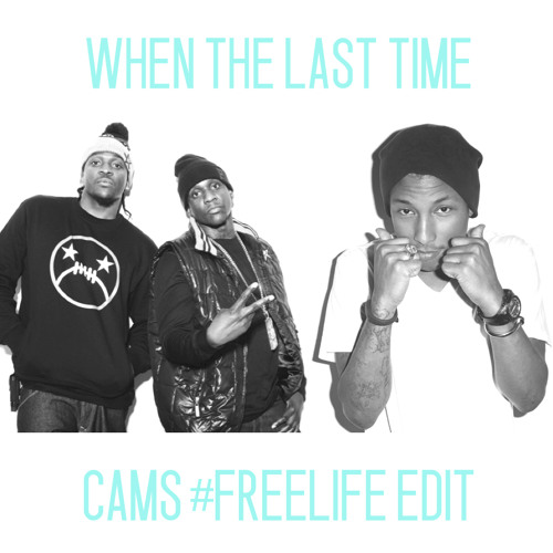 Clipse x Pharrell - When The Last Time (CAMS #Freelife Edit)