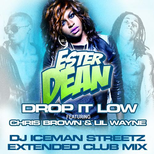 Drop It Low (DJ Iceman Streetz Extended Club Mix) feat Chris Brown & Lil Wayne