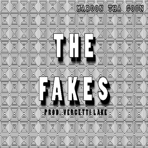 THE FAKES (prod. Vercetti Lake)