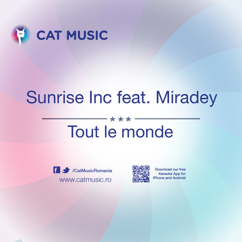 Sunrise Inc - Tout Le Monde (feat. Miradey) [Radio Edit]