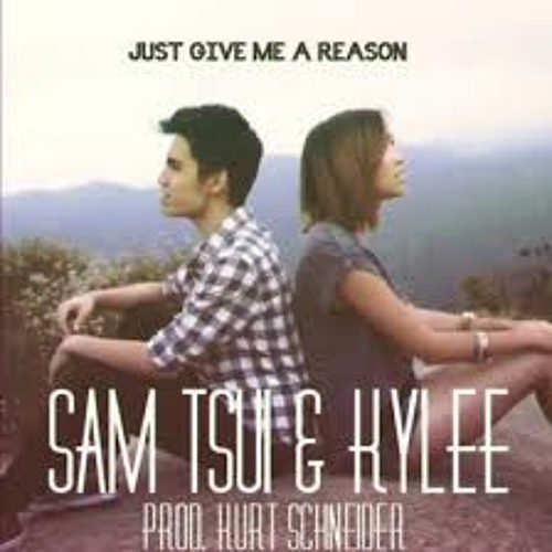 Just Give Me A Reason - Pink ft Nate Ruess (Sam Tsui & Kylee)