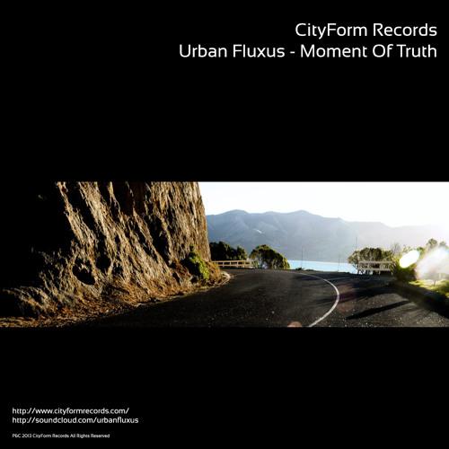 Urban Fluxus - Moment Of Truth