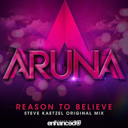 Reason To Believe (Steve Kaetzel Original Mix) by Aruna