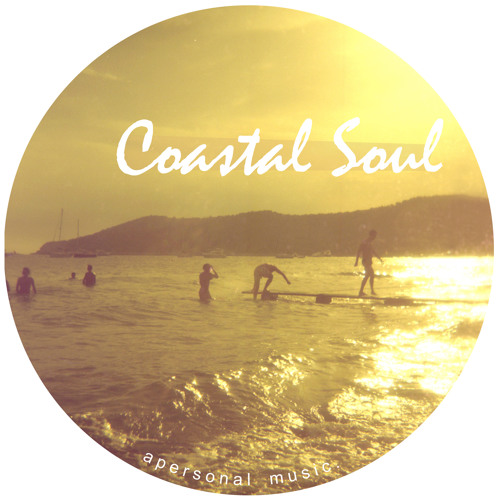 Coastal Soul compiled and mixed by Andres Vegas [Apersonal Music]