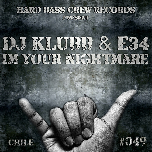 HBC049 Dj Klubb & E34 - Im your nightmare (preview)