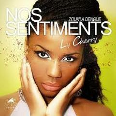 Ly Cherry - Nos Sentiments  2013 (KeyBoard Extend) (By Dj Ralph Bb)