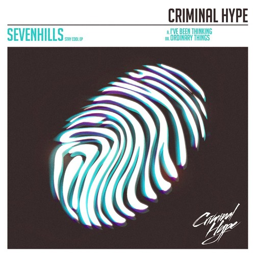 SevenHills - I've Been Thinking (Original Mix) OUT NOW