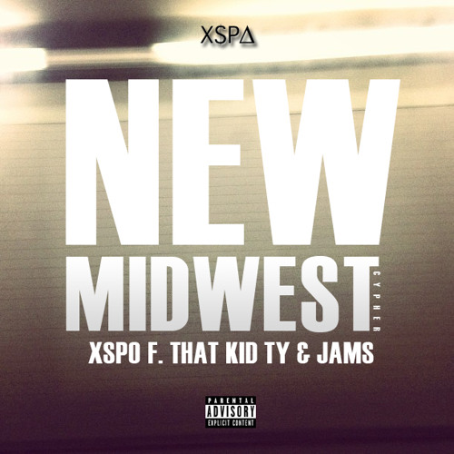 @XSPO - New Midwest (Cypher) f. That Kid Ty & JAMS | prod. Storm Watkins |