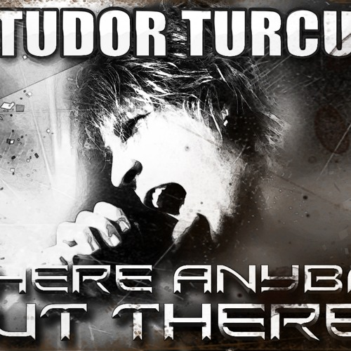 Tudor Turcu (2012 X-Factor Winner) - Is There Anybody Out There?