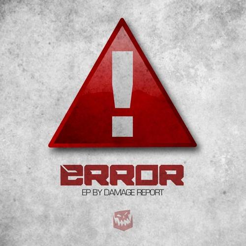 Damage Report - Error EP