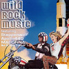 July 2003: Wild Rock Music! Madonna vs Steppenwolf vs Apollo 440 vs Ike & Tina Turner