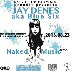 Salvation From Sin (2013-08-23) feat. JAY DENES (Naked Music NYC & Blue Six)
