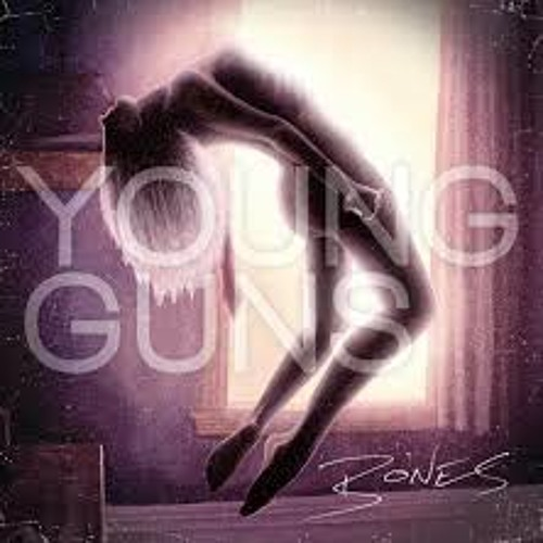 Bones (Young Guns cover)