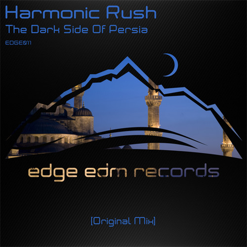 Harmonic Rush - The Dark Side Of Persia (Original Mix) [OUT NOW!]