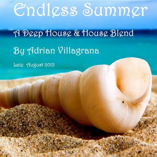 Endless Summer - A Deep House & House Blend
