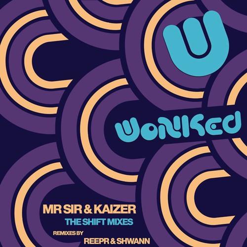 MrSir & Kaizer - Shift! (REEPR RMX)