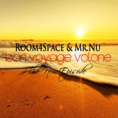 """room4Space & Mr.Nu Presents """"Bon Voyage"""" Mixtape Series Vol.One"""