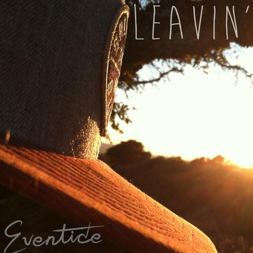 Eventide-Leavin'